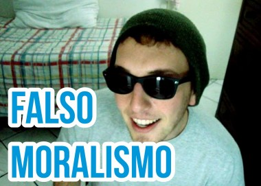 Falso moralismo (vlog)