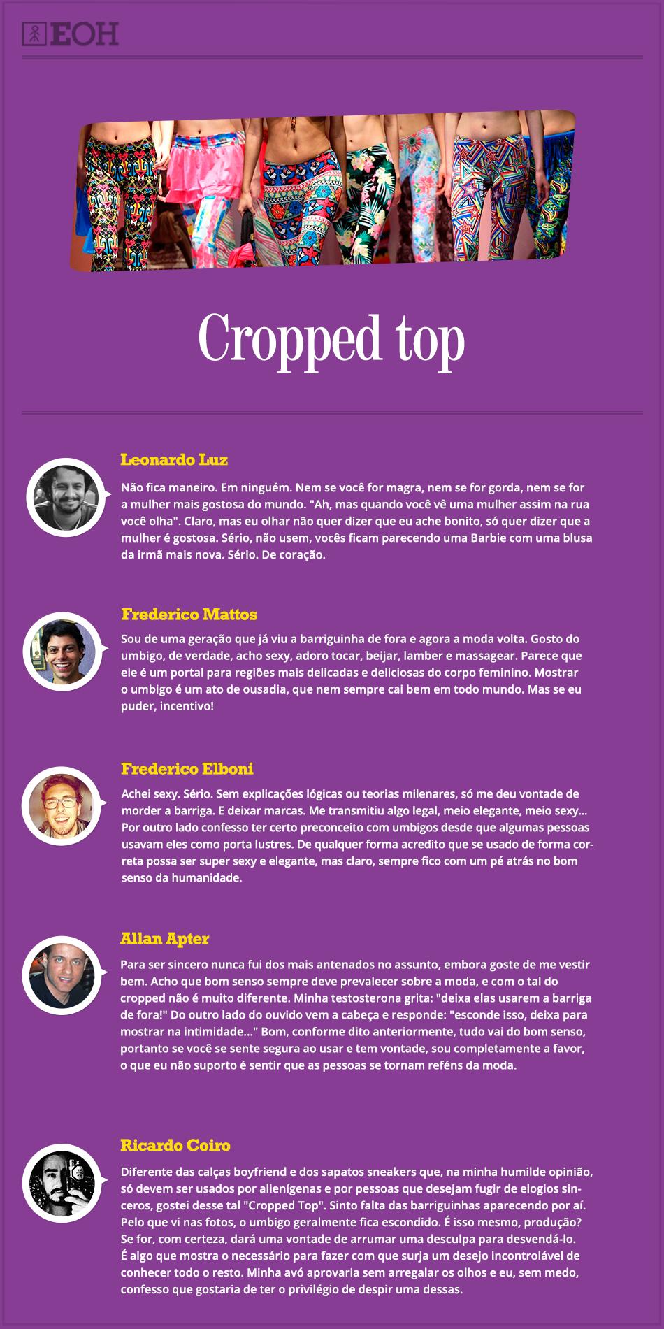 O que eles pensam sobre moda – Cropped top