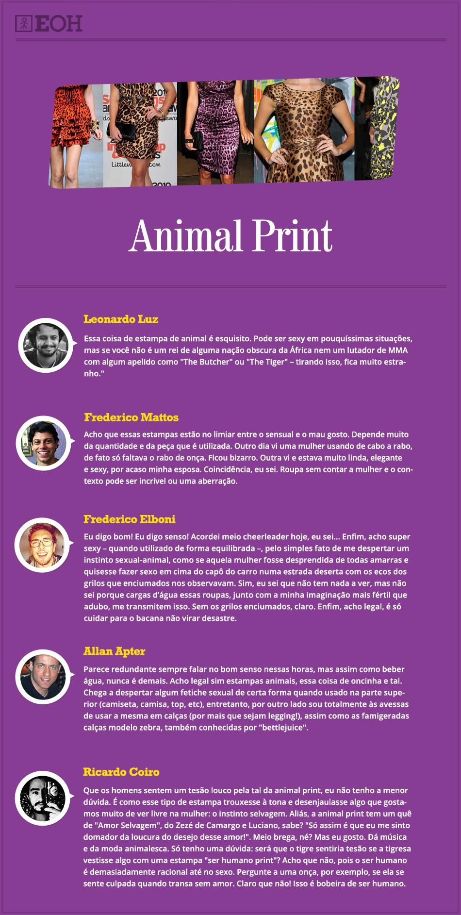 O que eles pensam sobre - Animal Print