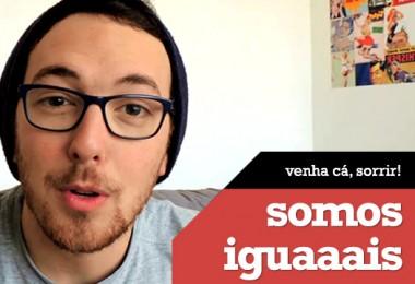 Vlog: Somos Iguais