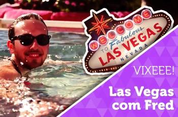 Vlog: em Las Vegas com Fred