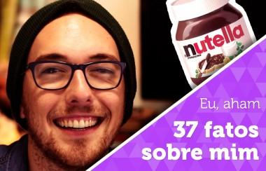 Vlog: 37 fatos sobre mim