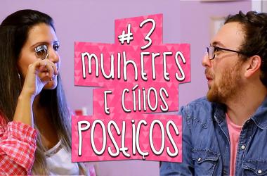 Vlog – Mulheres com cílios postiços| Fred na Moda #3