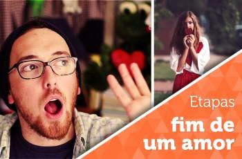 Vlog: Etapas do fim de um relacionamento
