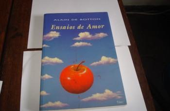 """Não morra sem: ler o espetacular """"Ensaios de amor"""", um livro em que o coração pensa em voz alta"""