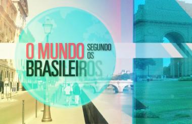 O mundo segundo os brasileiros – Uma série para quem curte viajar